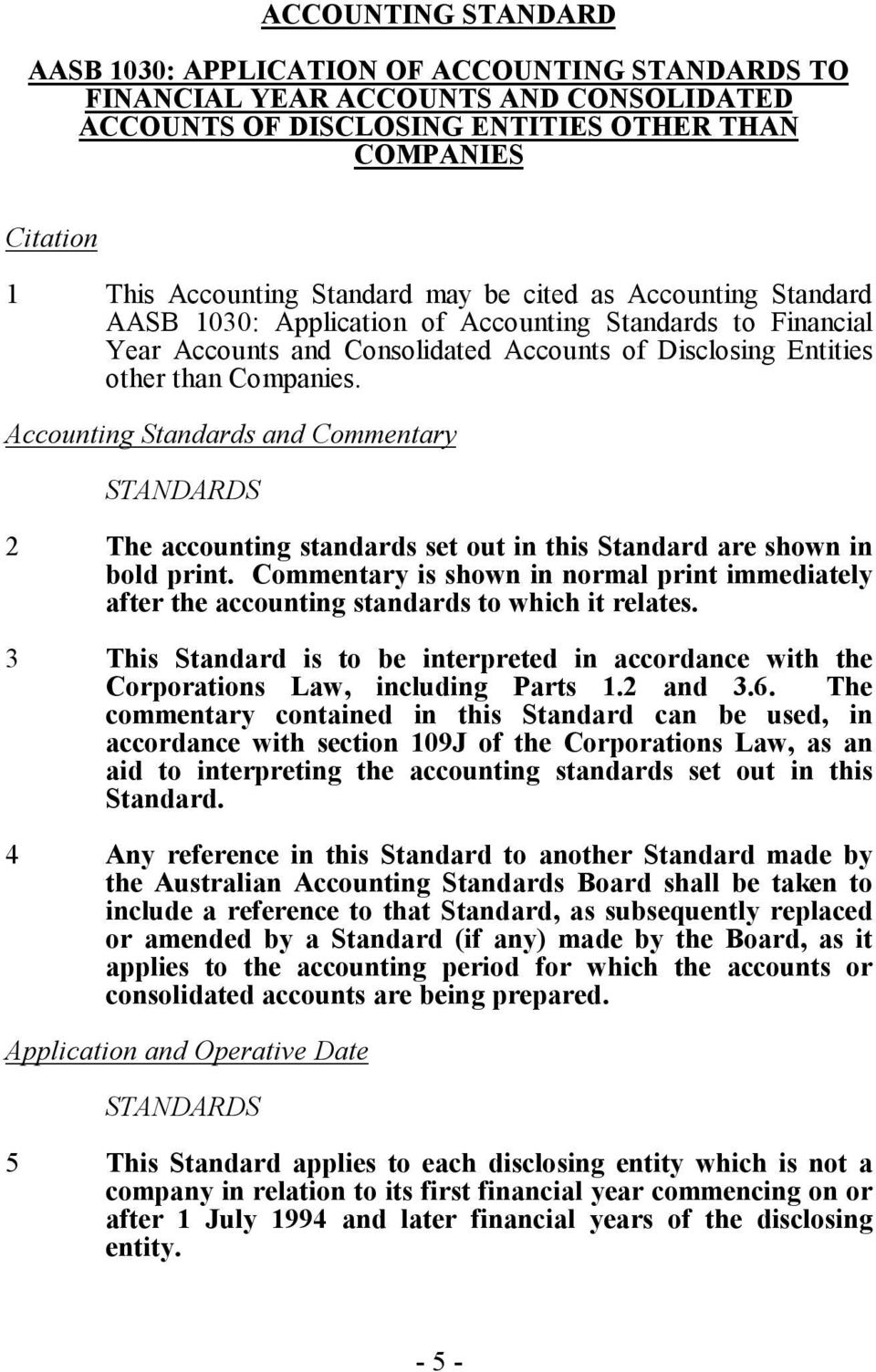 Accounting Standards and Commentary STANDARDS 2 The accounting standards set out in this Standard are shown in bold print.