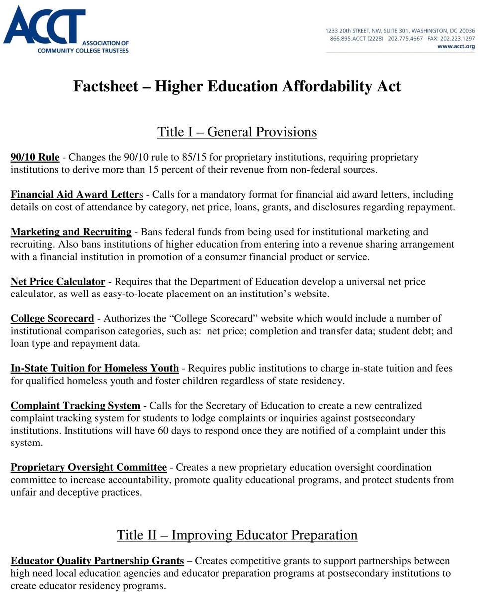 Financial Aid Award Letters - Calls for a mandatory format for financial aid award letters, including details on cost of attendance by category, net price, loans, grants, and disclosures regarding