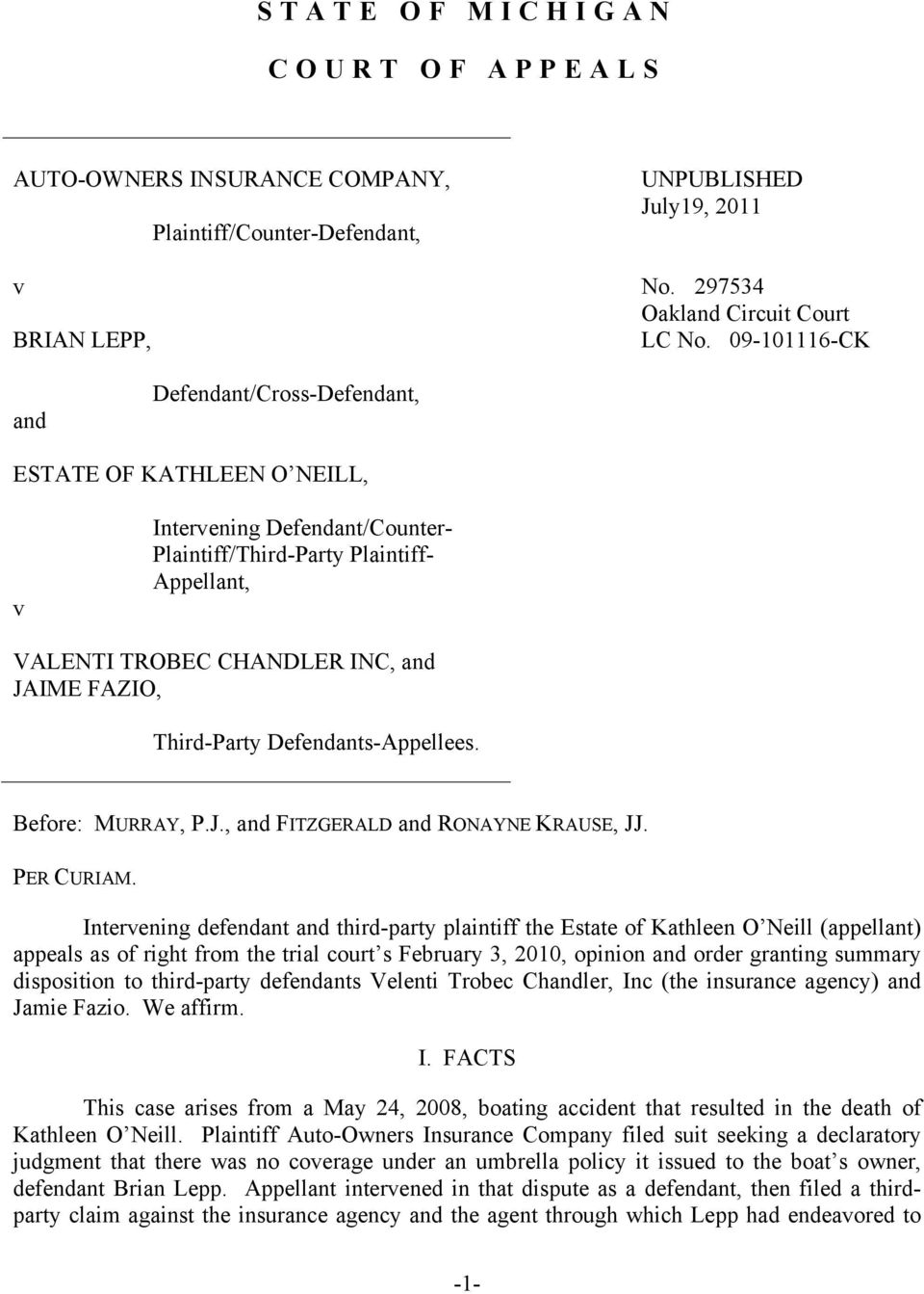 Third-Party Defendants-Appellees. Before: MURRAY, P.J., and FITZGERALD and RONAYNE KRAUSE, JJ. PER CURIAM.