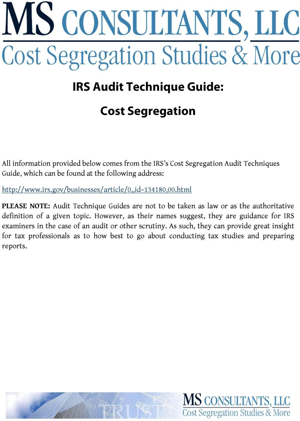 cost segregation note Okay this is pretty huge in regards to some of the irs examination appeals work i have been doing lately the bottom line is that you need to follow the asset classification rules if you are going to engage in cost segregation depreciation.
