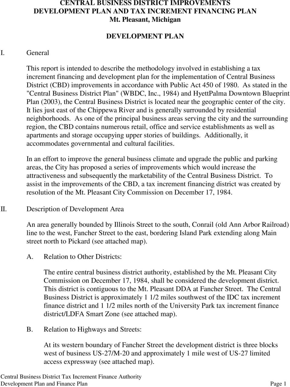 "Business District (CBD) improvements in accordance with Public Act 450 of 1980. As stated in the ""Central Business District Plan"" (WBDC, Inc."