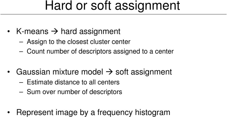Gaussian mixture model soft assignment Estimate distance to all