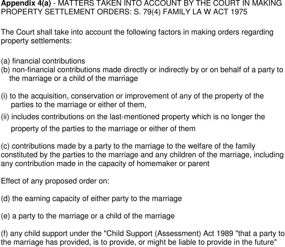 directly or indirectly by or on behalf of a party to the marriage or a child of the marriage (i) to the acquisition, conservation or improvement of any of the property of the parties to the marriage