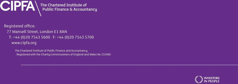 Registered with the Charity Commissioners of England and Wales No 231060 14 CIPFA