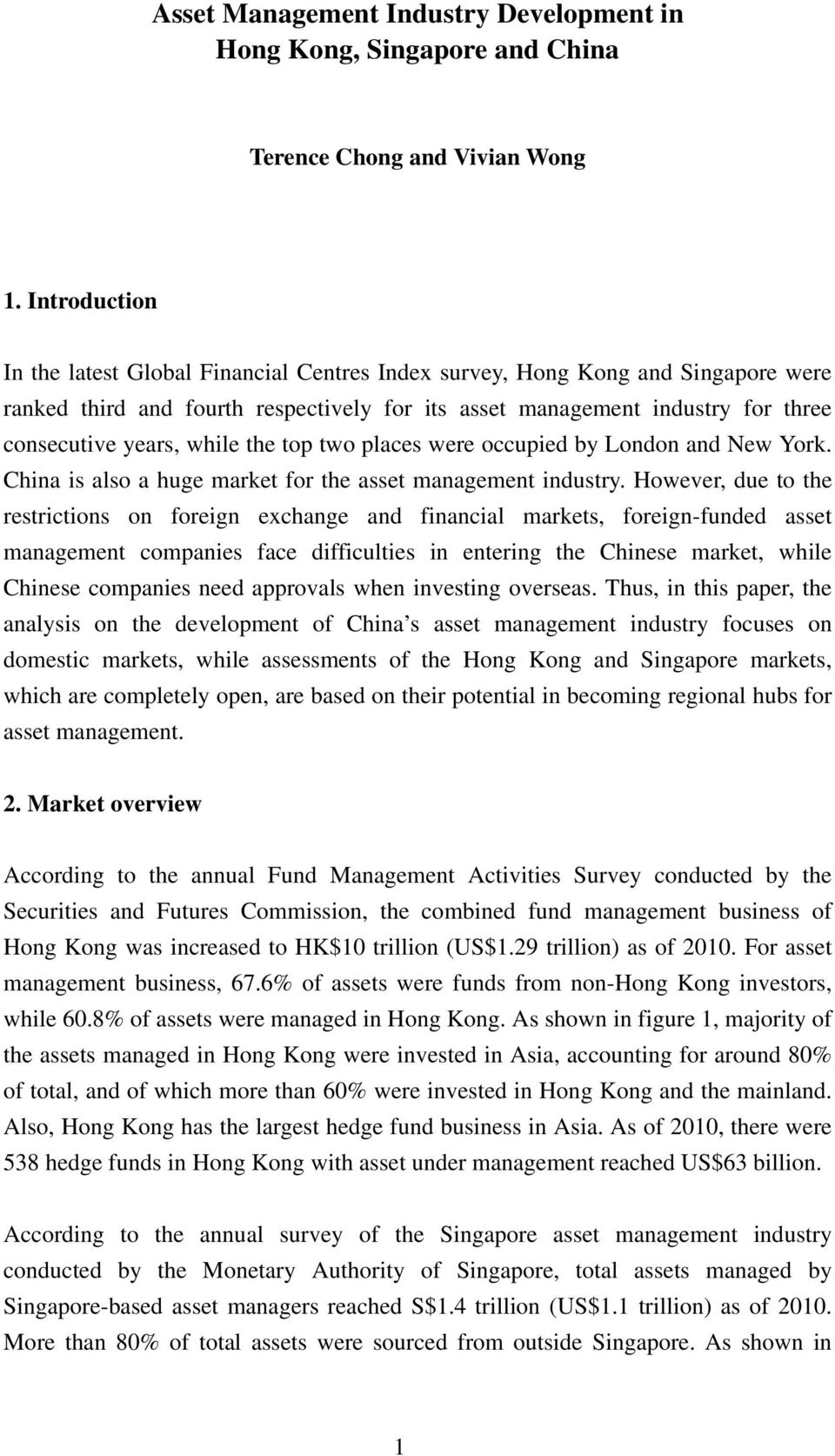 while the top two places were occupied by London and New York. China is also a huge market for the asset management industry.