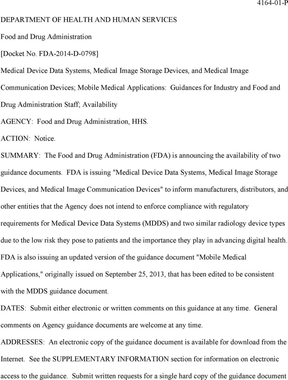 Administration Staff; Availability AGENCY: Food and Drug Administration, HHS. ACTION: Notice. SUMMARY: The Food and Drug Administration (FDA) is announcing the availability of two guidance documents.
