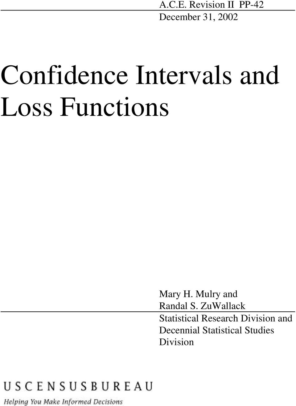 Intervals and Loss Functions Mary H.
