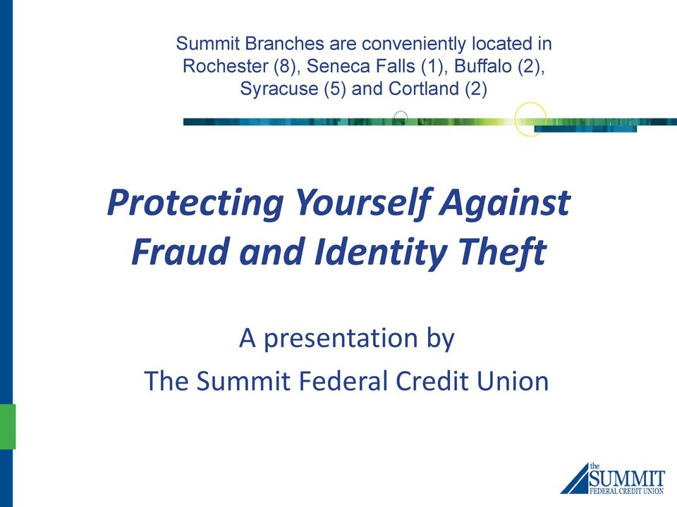 Cortland (2) Protecting Yourself Against Fraud and