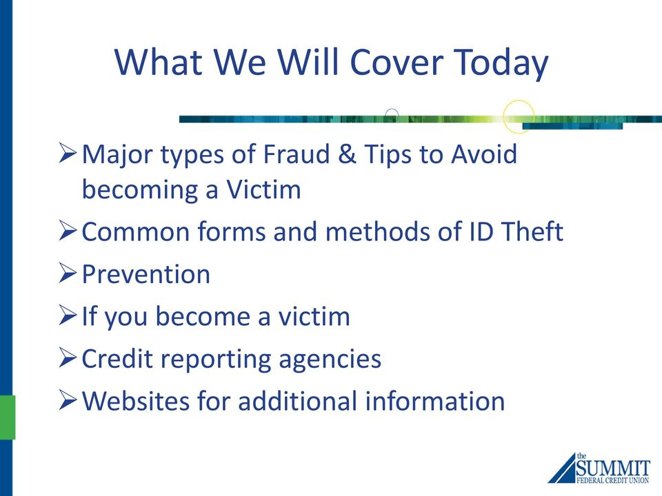 of ID Theft Prevention If you become a victim Credit