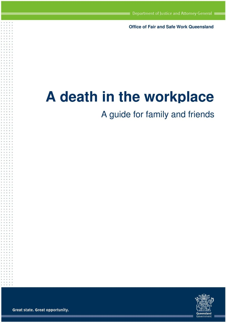 and friends A death in the workplace a