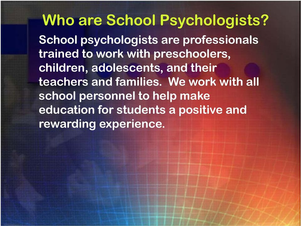 preschoolers, children, adolescents, and their teachers and