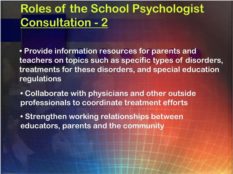 special education regulations Collaborate with physicians and other outside professionals to
