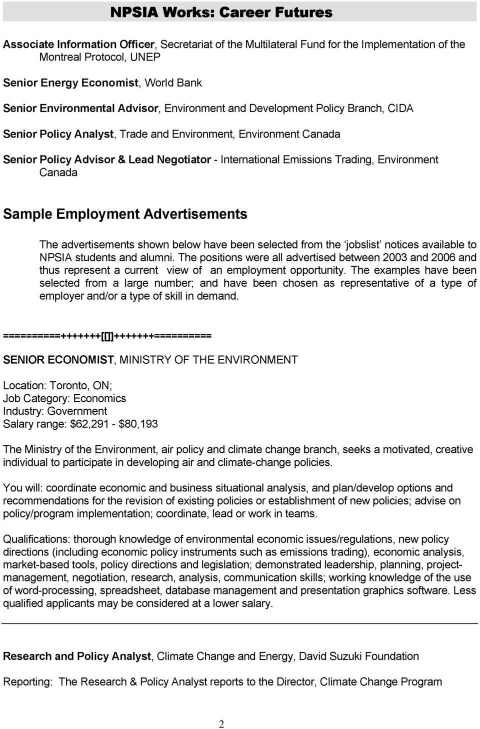 Sample Employment Advertisements The advertisements shown below have been selected from the jobslist notices available to NPSIA students and alumni.