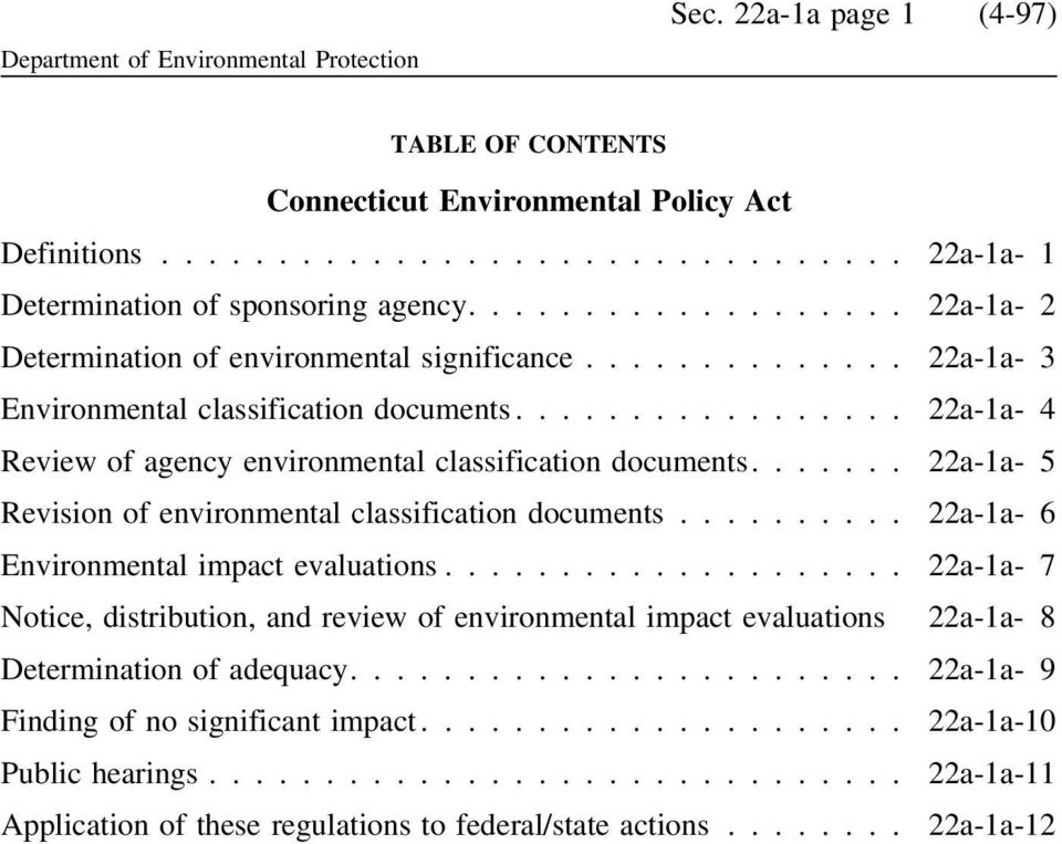 ... 22a-1a- 5 Revision of environmental classification documents... 22a-1a- 6 Environmental impact evaluations.