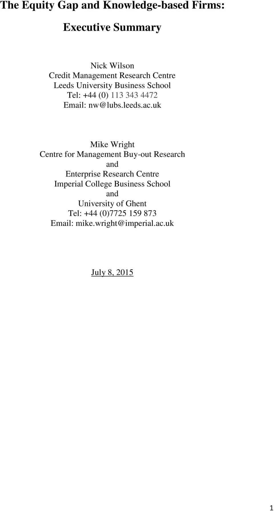uk Mike Wright Centre for Management Buy-out Research and Enterprise Research Centre Imperial