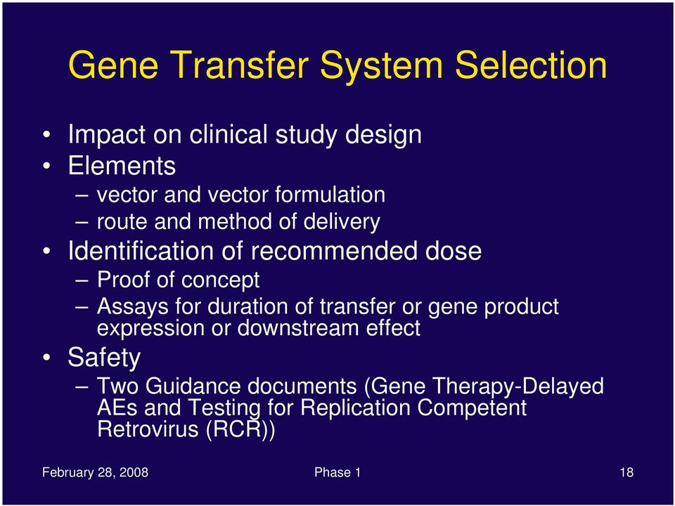 for duration of transfer or gene product expression or downstream effect Safety Two Guidance