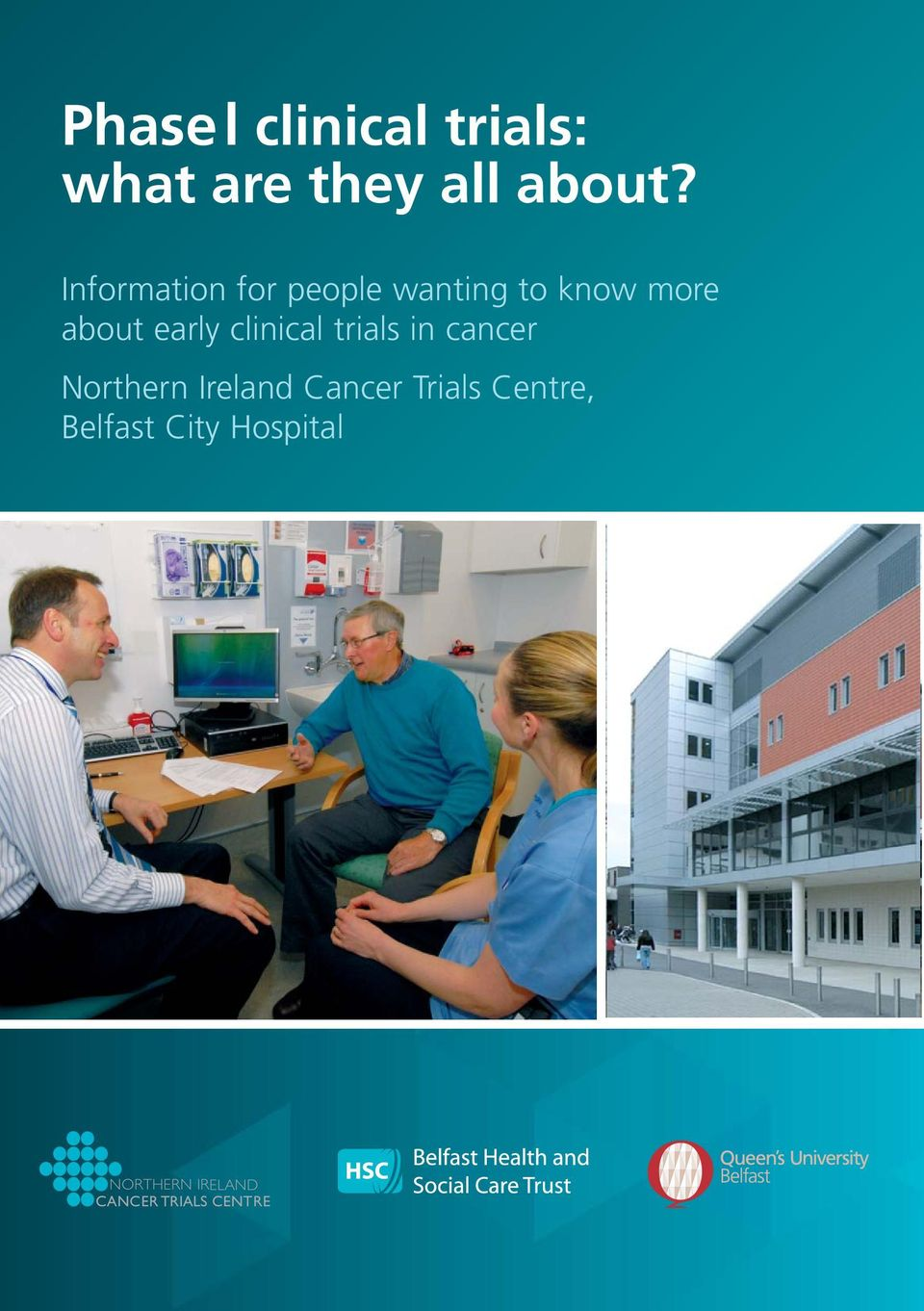 about early clinical trials in cancer, Belfast