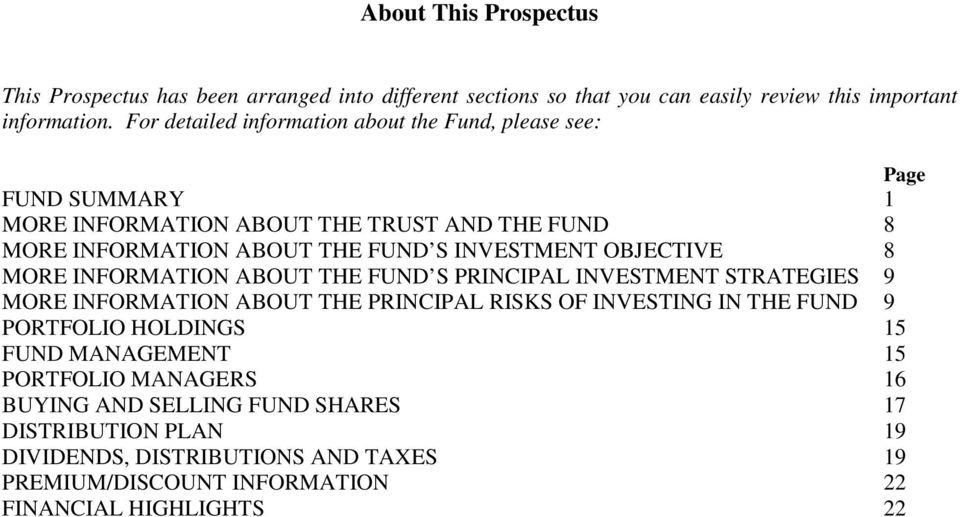 OBJECTIVE 8 MORE INFORMATION ABOUT THE FUND S PRINCIPAL INVESTMENT STRATEGIES 9 MORE INFORMATION ABOUT THE PRINCIPAL RISKS OF INVESTING IN THE FUND 9 PORTFOLIO