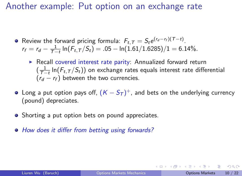 Recall covered interest rate parity: Annualized forward return ( 1 T t ln(f t,t /S t )) on exchange rates equals interest rate differential (r d r f )