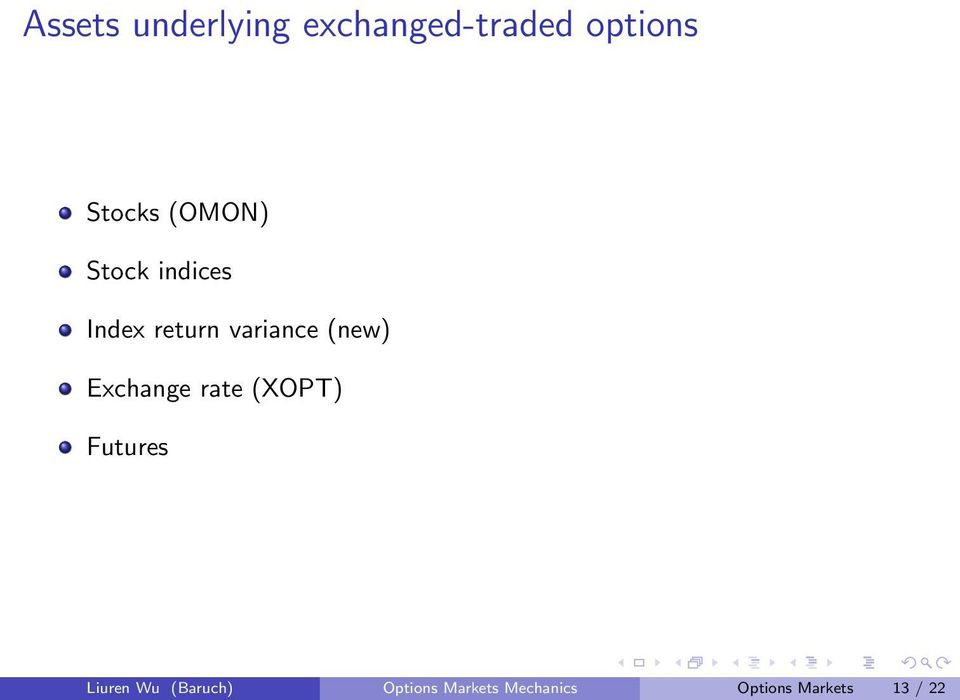 variance (new) Exchange rate (XOPT) Futures