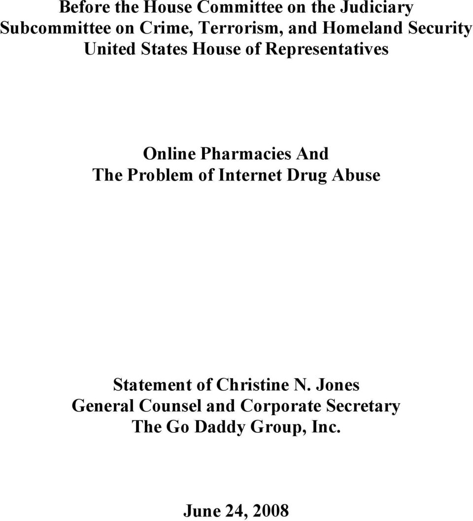 Online Pharmacies And The Problem of Internet Drug Abuse Statement of