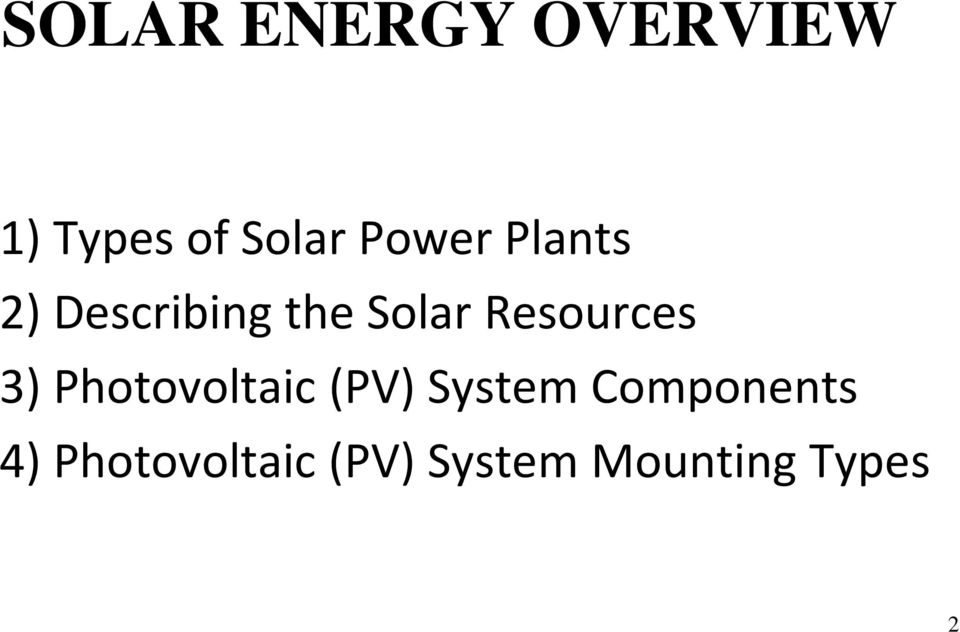 Resources 3) Photovoltaic (PV) System