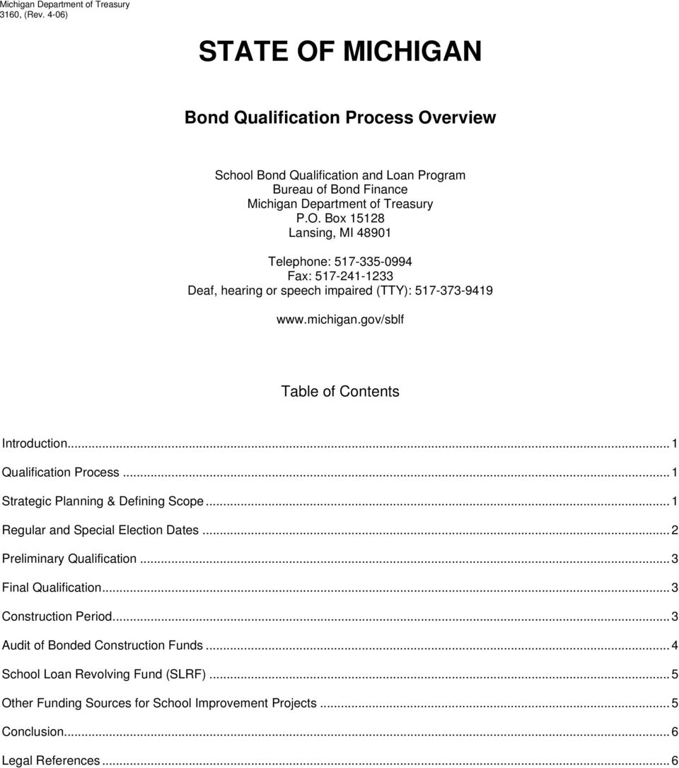 michigan.gov/sblf Table of Contents Introduction... 1 Qualification Process... 1 Strategic Planning & Defining Scope... 1 Regular and Special Election Dates... 2 Preliminary Qualification.