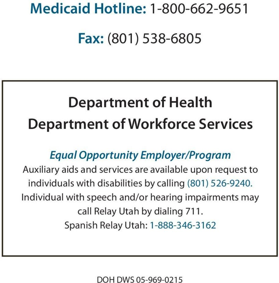 to individuals with disabilities by calling (801) 526-9240.