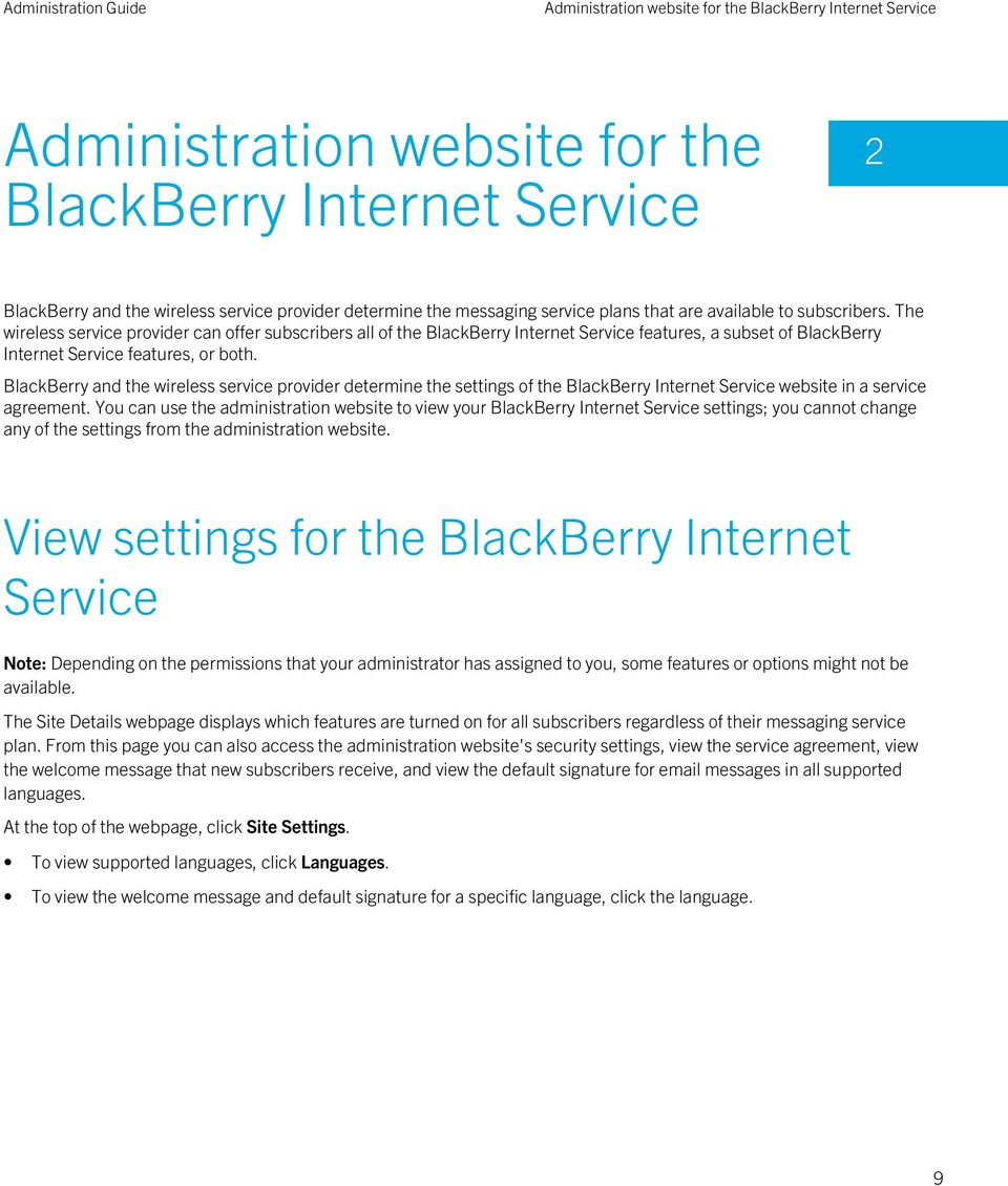 BlackBerry and the wireless service provider determine the settings of the BlackBerry Internet Service website in a service agreement.