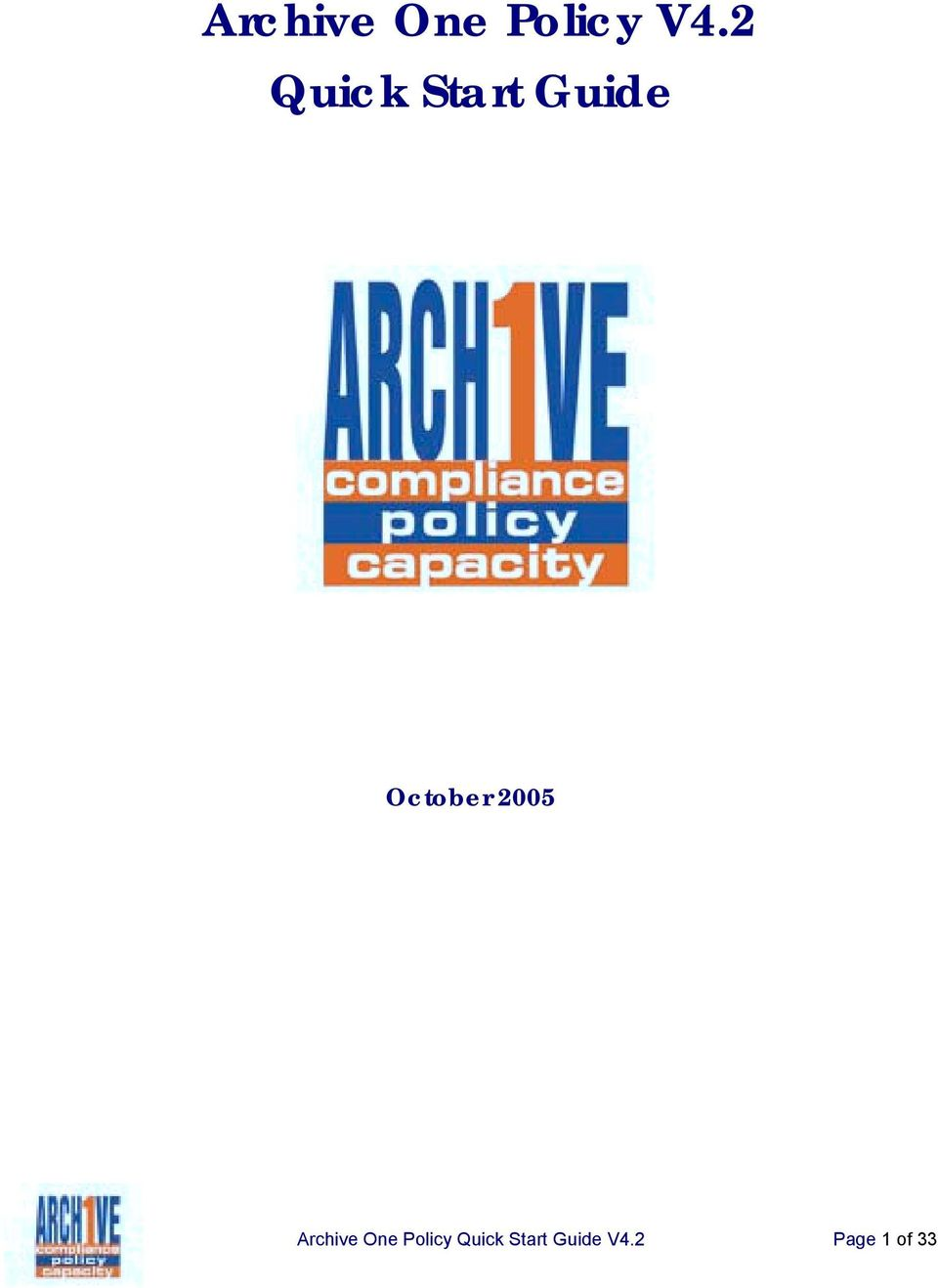 2005 Archive One Policy