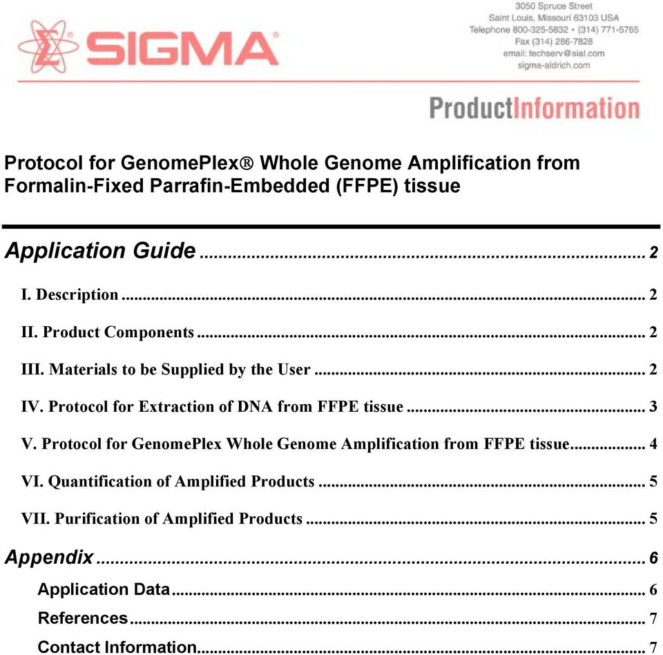 Protocol for Extraction of DNA from FFPE tissue... 3 V. Protocol for GenomePlex Whole Genome Amplification from FFPE tissue... 4 VI.