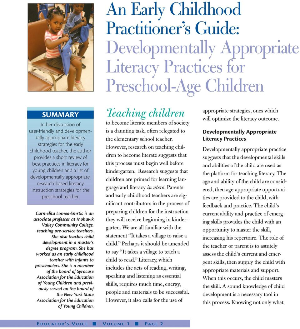 instruction strategies for the preschool teacher. Carmelita Lomeo-Smrtic is an associate professor at Mohawk Valley Community College, teaching pre-service teachers.