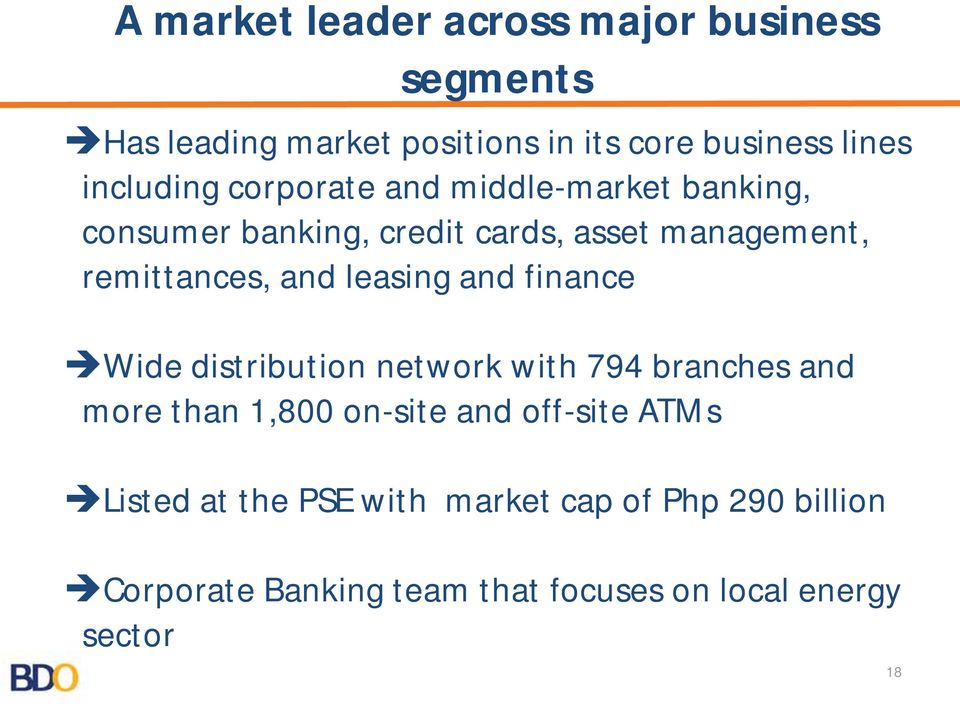 and leasing and finance Wide distribution network with 794 branches and more than 1,800 on-site and off-site