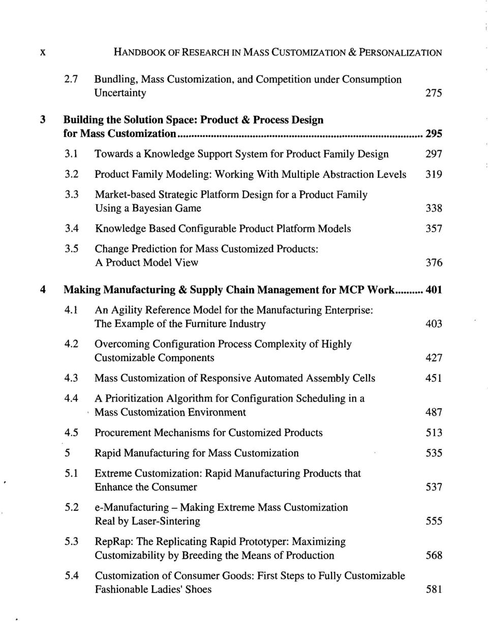 1 Towards a Knowledge Support System for Product Family Design 297 3.2 Product Family Modeling: Working With Multiple Abstraction Levels 319 3.