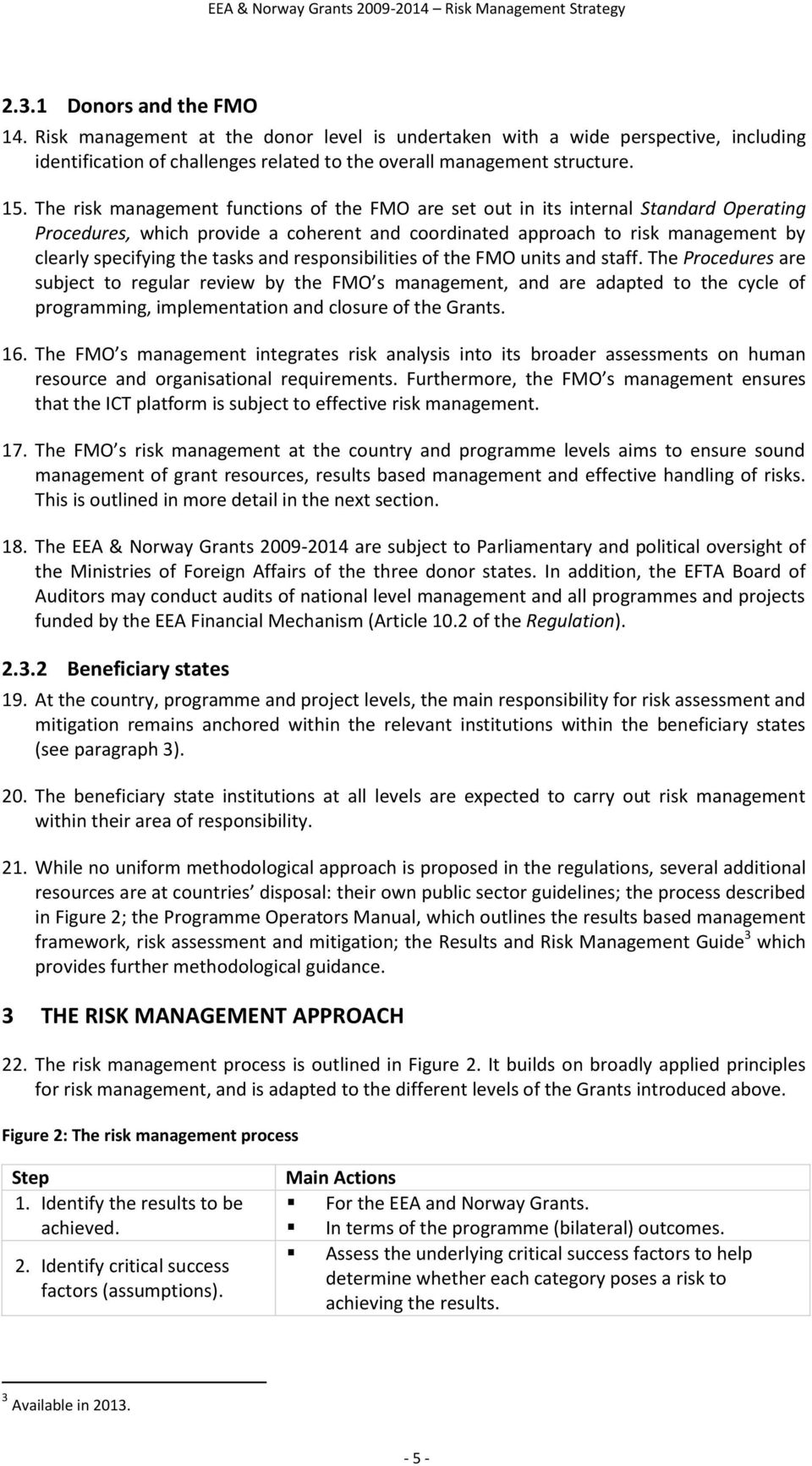 tasks and responsibilities of the FMO units and staff.
