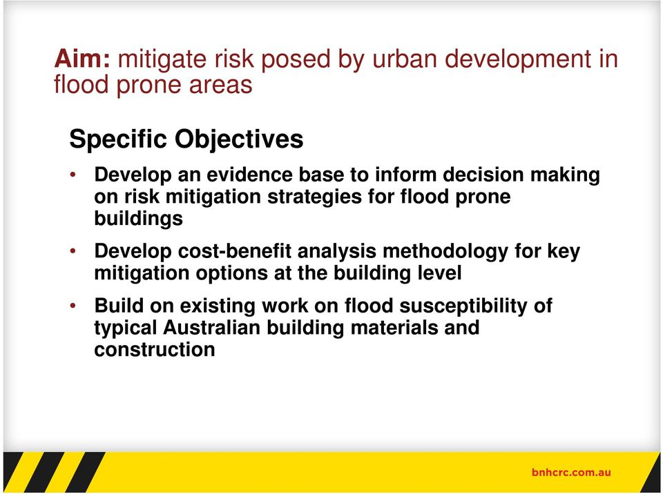 Develop cost-benefit analysis methodology for key mitigation options at the building level Build