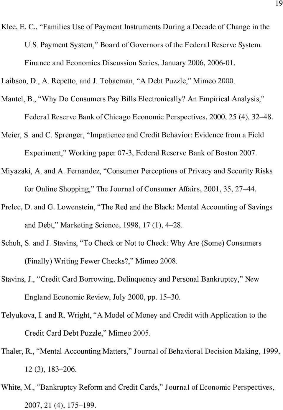 An Empirical Analysis, Federal Reserve Bank of Chicago Economic Perspectives, 2000, 25 (4), 32 48. Meier, S. and C.