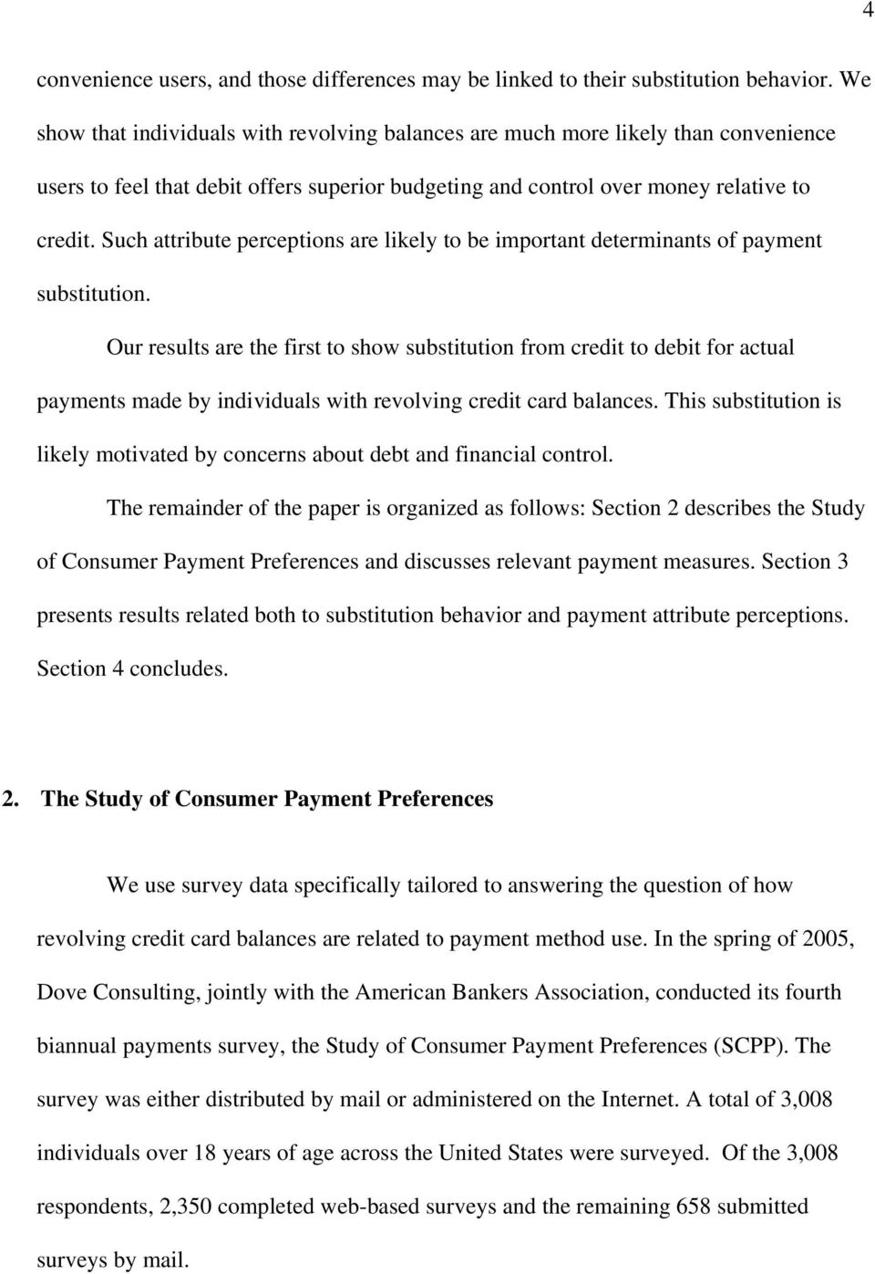 Such attribute perceptions are likely to be important determinants of payment substitution.