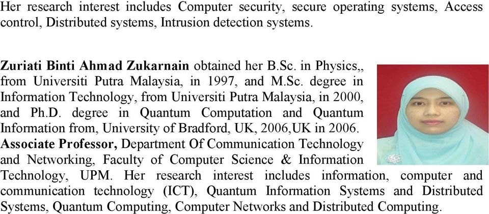 degree in Quantum Computation and Quantum Information from, University of Bradford, UK, 2006,UK in 2006.