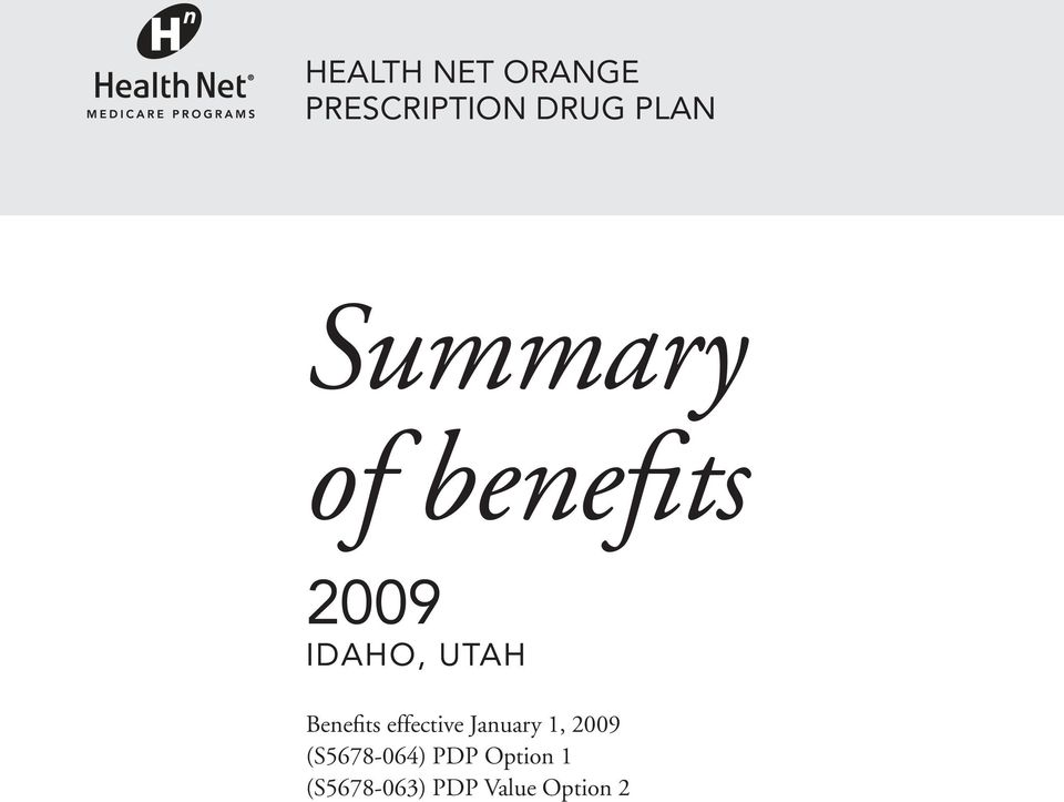 Benefits effective January 1, 2009
