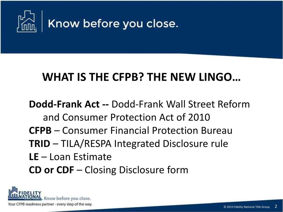 Protection Act of 2010 CFPB Consumer Financial Protection Bureau TRID