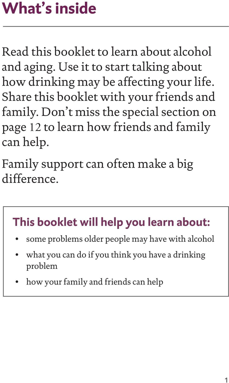 Don t miss the special section on page 12 to learn how friends and family can help.