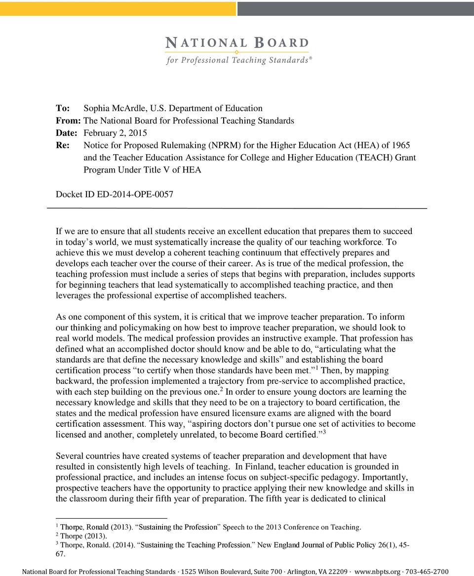 Department of Education From: The National Board for Professional Teaching Standards Date: February 2, 2015 Re: Notice for Proposed Rulemaking (NPRM) for the Higher Education Act (HEA) of 1965 and