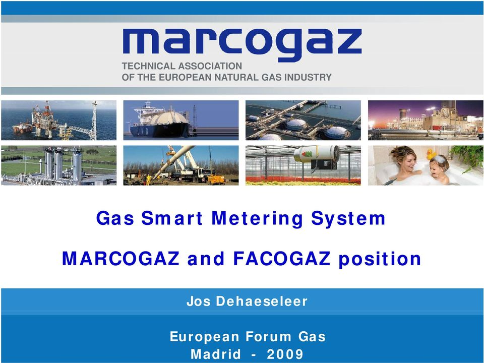 System MARCOGAZ and FACOGAZ position Jos