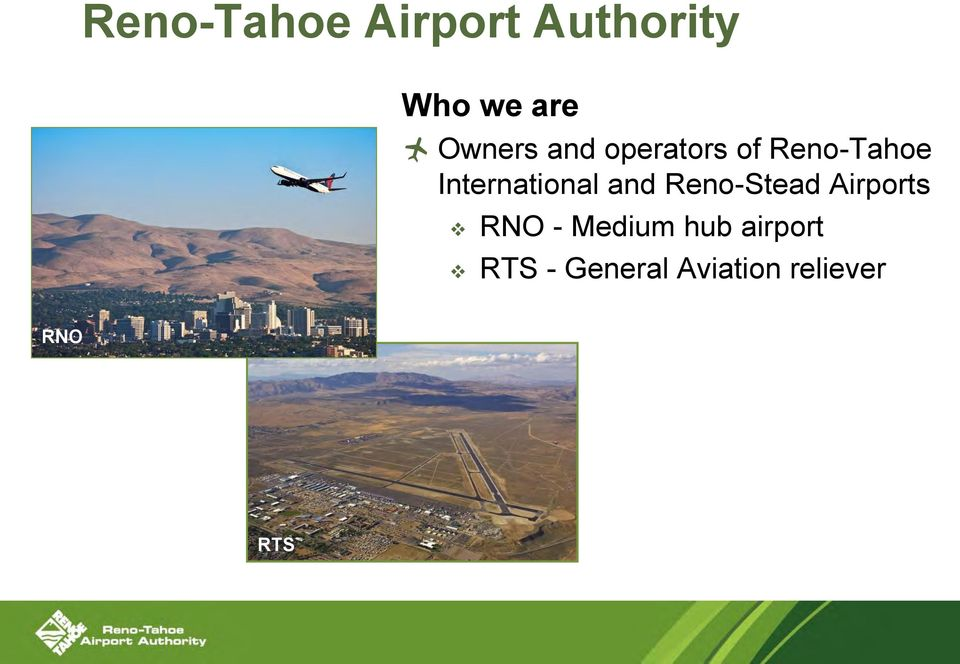 International and Reno-Stead Airports RNO -