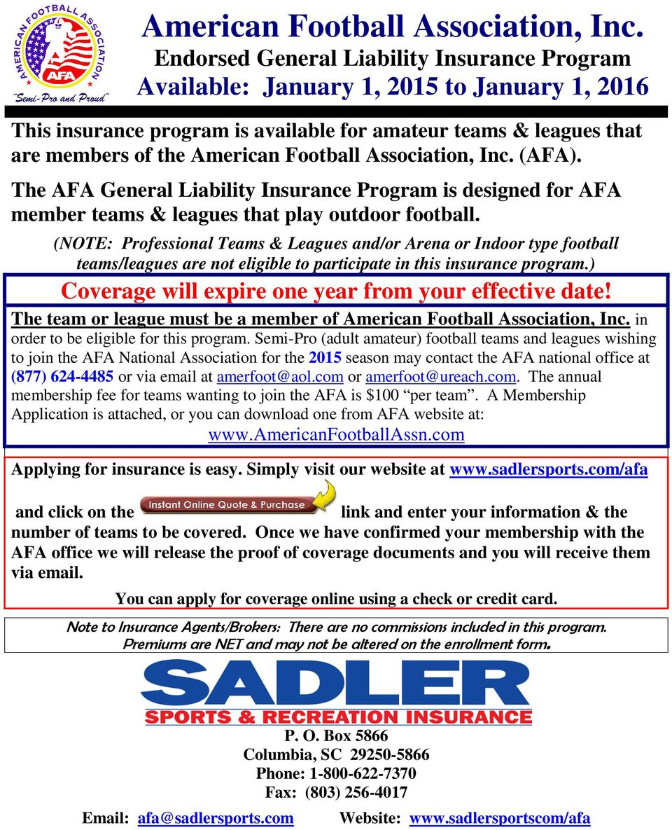 The AFA General Liability Insurance Program is designed for AFA member teams & leagues that play outdoor football.