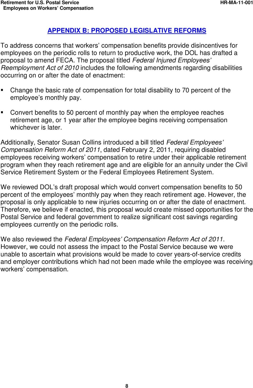 The proposal titled Federal Injured Employees Reemployment Act of 2010 includes the following amendments regarding disabilities occurring on or after the date of enactment: Change the basic rate of