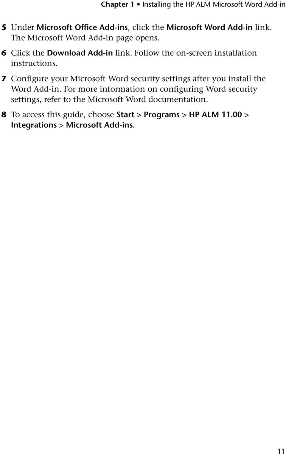 7 Configure your Microsoft Word security settings after you install the Word Add-in.