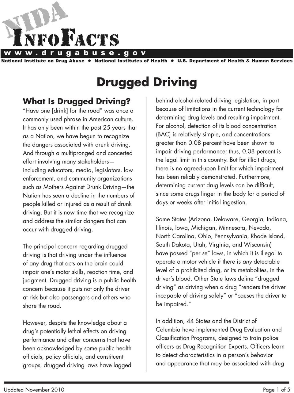 And through a multipronged and concerted effort involving many stakeholders including educators, media, legislators, law enforcement, and community organizations such as Mothers Against Drunk Driving