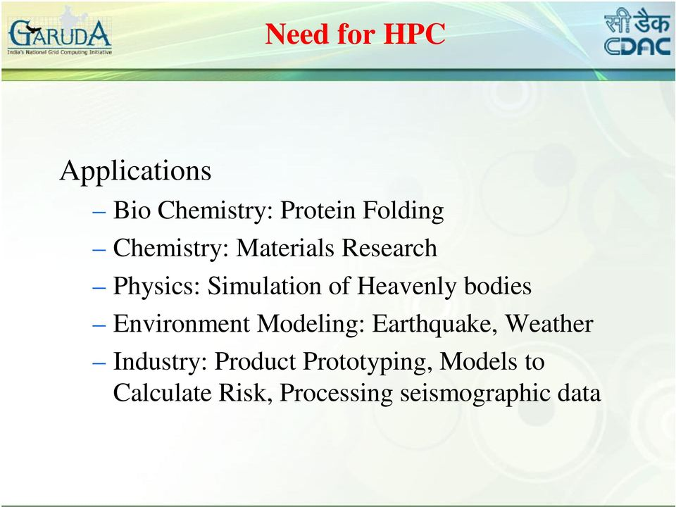 Modeling: Earthquake, Weather Industry: Product Prototyping, Models to